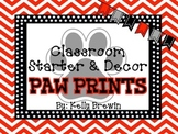 Classroom Decor & Starter Black & White Paw Prints Set