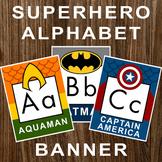 Classroom Decor: Superhero ABC Bulletin Board Alphabet Banner Poster Letters