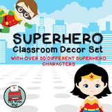 Classroom Decor - Superhero Theme