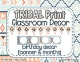 *Classroom Decor* - TRIBAL PRINT Birthday Pieces for Bulletin Board or Display