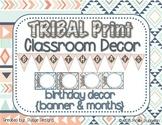 *Classroom Decor* - TRIBAL PRINT Birthday Pieces for Bulle