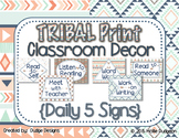 *Classroom Decor* - TRIBAL PRINT Daily 5 Signs