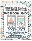 *Classroom Decor* - TRIBAL PRINT Shape Signs