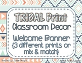 *Classroom Decor* - TRIBAL PRINT Welcome Banner