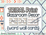*Classroom Decor* - TRIBAL PRINT Word Wall Letters and EDI