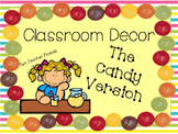 Classroom Decor:  The Candy Version