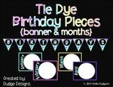 *Classroom Decor* - Tie Dye Birthday Pieces for Bulletin B