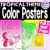 Classroom Decor Tropical Color Posters  Full Page and Half Page