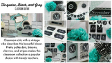 Classroom Decor Turquoise, Black, & Gray  - Full Collection Bundle