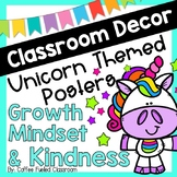 Classroom Decor Unicorn Posters - Growth Mindset - Kindness