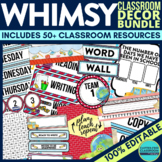 WHIMSY THEME Classroom Decor - EDITABLE Clutter-Free Class