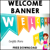 Classroom Decor Welcome Banner CONFETTI FREE DOWNLOAD