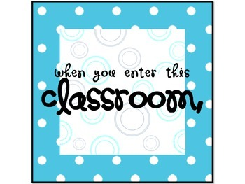 Classroom Decor- When you enter this classroom ...