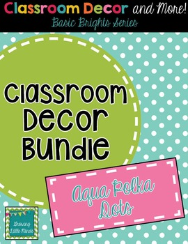 Classroom Decor and Labels Bundle- Aqua Polka Dots