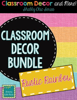 Classroom Decor and Labels Bundle- Shabby Chic Rustic Rainbow Burlap