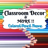 Classroom Decor and More!  Colored Pencil Theme