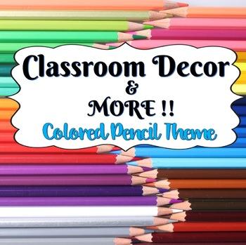 Classroom Decor and More!  Colored Pencil Theme