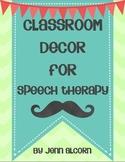 Classroom Decor for SLPs