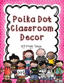 Classroom Decor_Polka Dots