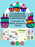 Classroom Decoration: Cupcakes and other Desserts Theme