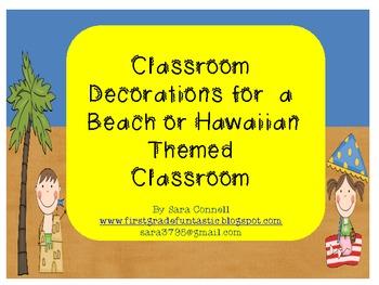Classroom Decorations Beach/Hawaiian Theme