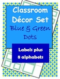 Classroom Decorations: Blue and Green Dot Labels, Name Plates and Alphabets