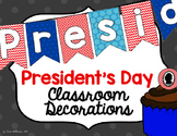 Classroom Decorations - President's Day Sampler