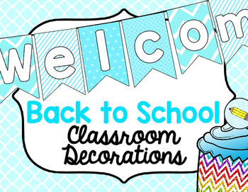 Classroom Decorations for Back to School
