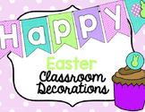 Classroom Decorations for Easter