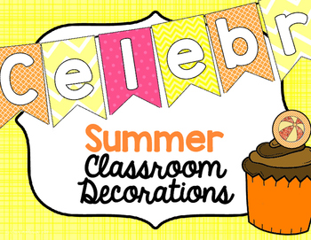 Classroom Decorations for Summer