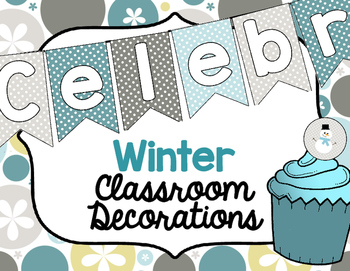 Classroom Decorations for Winter