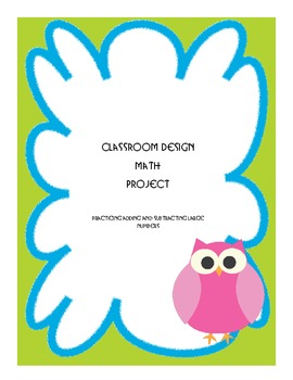 Classroom Design Addition and Subtraction Project
