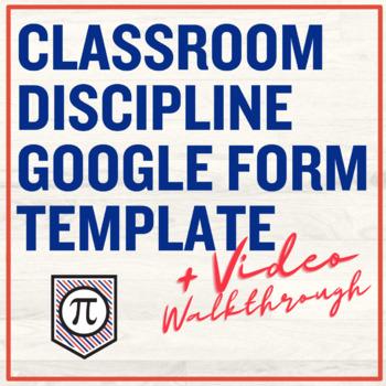 Classroom Discipline Google Form