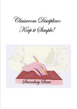 Classroom Discipline: Keep it Simple!