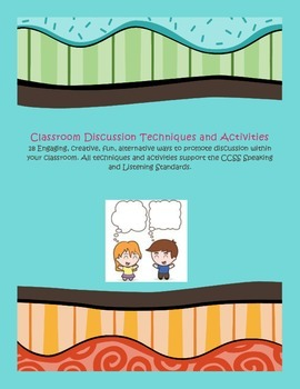 Classroom Discussion Techniques and Activities