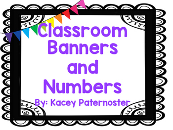 Classroom Display Banners and Numbers