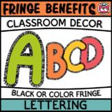 Classroom Display Letters - Fringe Benefits