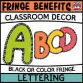 Classroom Display Letters - Fringe Benefits