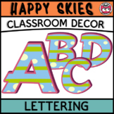 Classroom Display Letters - Happy Skies
