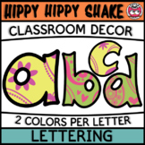 Classroom Display Letters - Hippy Hippy Shake