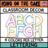Classroom Display Letters - Icing on the Cake