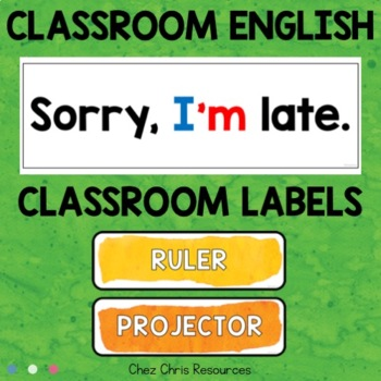 Classroom Display - Question Words, Classroom English and Classroom Labels