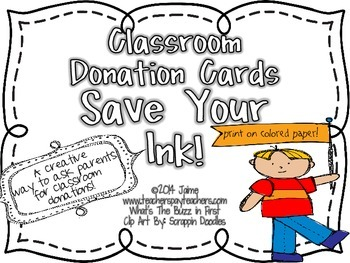 Classroom Donation Cards SAVE YOUR INK {A Creative Way to Ask for Supplies}
