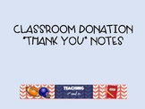 Classroom Donation Thank You Notes