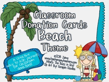 Classroom Donations Beach Theme {A Creative Way to Ask for Classroom Donations}