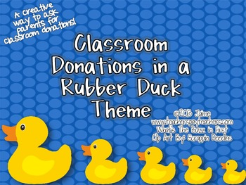 Classroom Donations Duck Theme {A Creative Way to Ask for