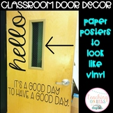 Classroom Door Decor - Hello - It's a good day to have a good day.