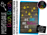 Classroom Door Decor Kit: Be Bold, Be Brilliant, Be You! - Light bulb decor