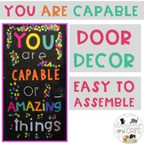 Classroom Door Decor - You are Capable of Amazing Things