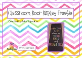 Classroom Door Display Freebie